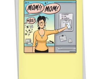 C4866MDG Vodka Mom: Hilarious Mother's Day Greeting Card, with Envelope.