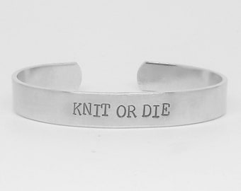 Knit or die: hand stamped Gilmore Girls-inspired aluminum cuff bracelet for hardcore knitters (or fangirls)