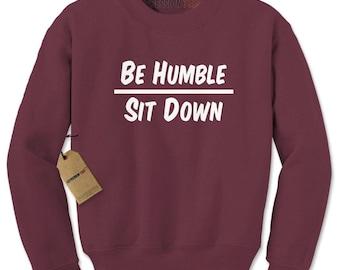 Be Humble Sweater RozVq5