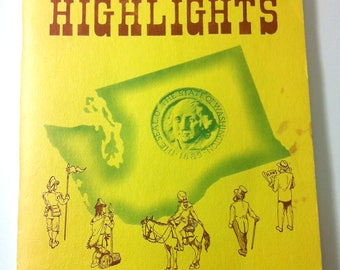 """Vintage Washington State """"Historical Highlights"""" Book Pub. by Victor A. Meyers Secretary of State: Exploration & Chronology Of Beginning"""