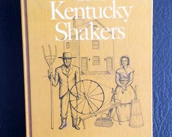 The Kentucky Shakers Julia Neal Univ. Pleasant Hill Kentucky Bicentennial Bookshelf