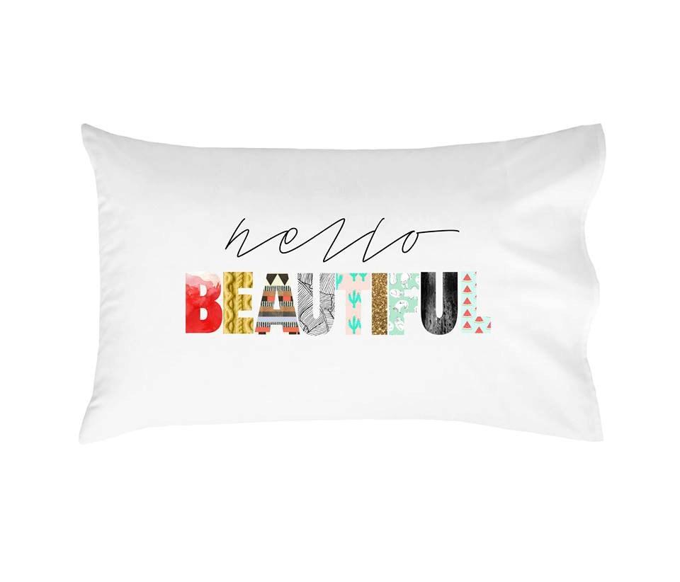 Hello Beautiful Pillow Case Good Morning Gorgeous Pillow Hello