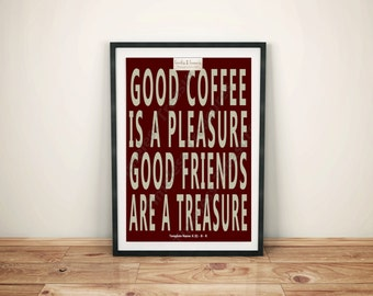 Kitchen (E) - Good Coffee is a Pleasure - (Digital Download, Instant Download, Printable)