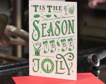 Tis The Season To Be Jolly - Letterpress Christmas card