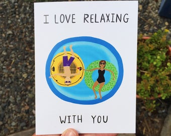 Greeting Card - I Love Relaxing With You - couples, pool, vacation, anniversary, everyday