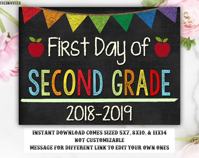 First Day of Second Grade Sign, Instant Download, First Day of School Chalkboard, Three Sizes, First Day of School. Chalkboard Sign,DIY, 2nd
