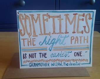 Pocahontas Quotation Handlettered Card