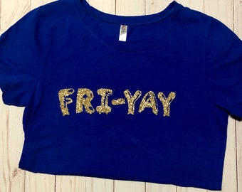 Fri-Yay Shirt with glitter