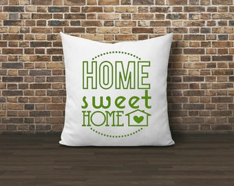 "Home Sweet Home Pillow, Custom Throw Pillow, Housewarming Gift, Home Decor, Pillows with Words, 18"" x 18"""