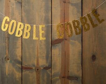 Gobble Gobble Glitter Banner Autumn Fall Thanksgiving Decoration