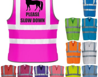 Please Slow Down Horse Riding Hi-Vis Visibility Saftety Vest Equestrian Waistcoat Tumblr Trends Pintrest