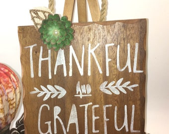 """Small Oak cutting board decorative stenciled white typography """"Thankful and Grateful""""  twisted paper hanger paper succulent"""
