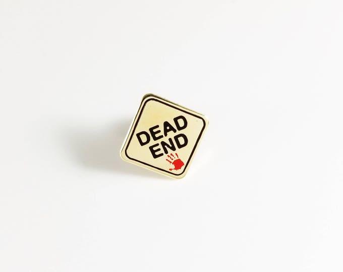 DEAD END lapel pin