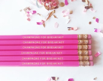 Champagne For Breakfast - Pencil Set - Hot Pink