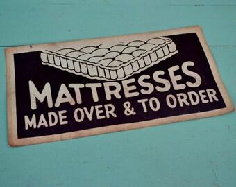 "Vintage Business Sign ""Mattresses Made Over & To Order"" Black Light Blue Cardstock Paper Poster Furniture Advertising Mattress Bed Sleep"