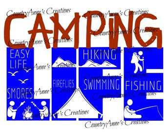 "SVG PNG DXF Eps Ai Wpc Cut file for Silhouette, Cricut, Pazzles, ScanNCut  -""Camping Life""  svg"