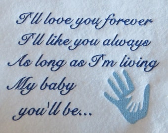 I Will Love You Forever  Embroidery Design - 2 Designs - 5x7 - Custom Phrase Welcome