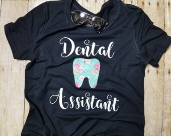 Dental Assistant shirt/D.A.shirt/tooth/dentistry