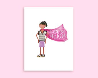 You're My Hero A2 Greeting Card