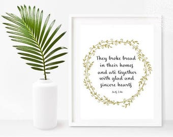They Broke Bread In Their Homes, Bible Print, Acts 2:46, They Boke Bread Sign, Printable Art,  Instant Download, Home Decor, Wall Decor