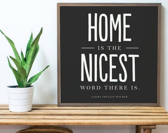 Home is the Nicest BLACK (2x2)