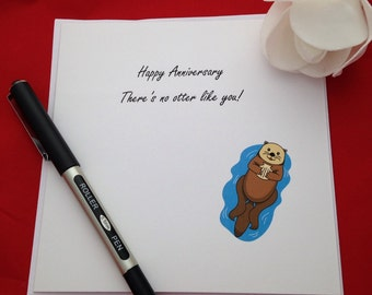 Cute Animal Pun Anniversary Cards, Otter Lovers Card, There Is Not Otter Like You, Handmade Anniversary Cards, Unisex Novilty Cards,