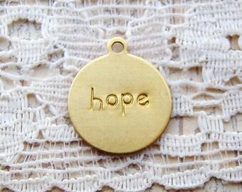 Metal Raw Brass Stamping Round HOPE Charm - 6