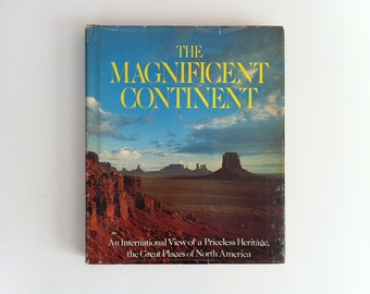 Vintage Book The Magnificent Continent 1975