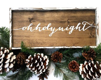 Oh Holy Night Handcrafted Wooden Sign