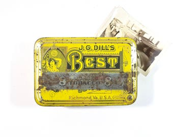 Vintage Tobacco Tin / J.G. Dills Best Cut Plug Tobacco Advertising Tin Can / Rustic Decor