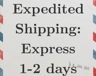Expedited Shipping- Express 1-2 days