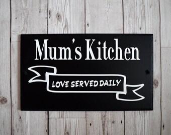 Mum's Kitchen sign - Gift for mum - Gift for Nan