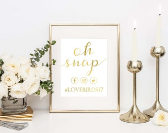 Wedding Hashtag Sign- Social Media Sign- Wedding Decorations- Oh Snap Wedding Sign- Instagram Wedding Sign- Wedding Signage- Oh Snap Sign