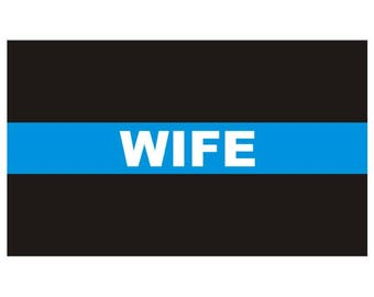 Thin Blue Line Wife Police Law Enforcement Decal / Sticker #139 Made in U.S.A.