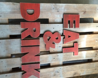 EAT &DRINK sign rustic letters, kitchen sign, wooden sign  - vintage decor-big letters, big wood sign - bar or restaurant decor