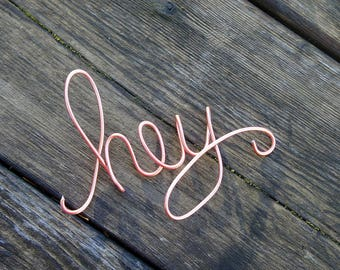 Hey Sign In Wire For Wall - Fun Modern Apartment Decor