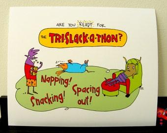 TRI-SLACK-A-Thon - giclee print