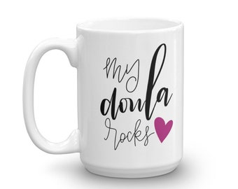 My doula rocks - Mug