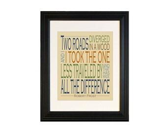 Men's Wall Decor, Road Not Taken Inspirational Quote Print, Graduation Gift, Road Less Traveled Robert Frost Poem, Motivational Print 11x14
