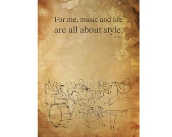 """MILES DAVIS Quote,Original jazz drawing print,Jazz Quote Print , """"For me, music and life are all about style."""",poster art,jazz quote"""