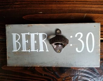 beer 30 sign,beer 30, beer thirty,beer sign,bottle opener sign,bottle opener,beer opener,bar decor,bar sign,funny bar sign,funny bar decor
