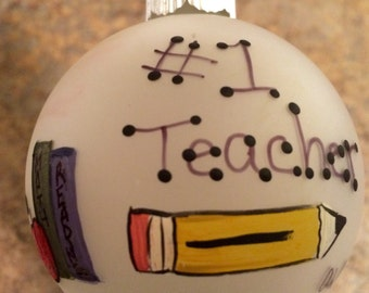 Hand painted personalized ornament for teacher...
