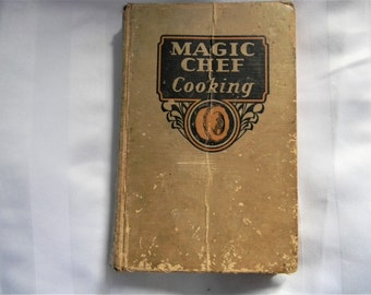 Vintage 1935 Magic Chef Cooking Cook Book