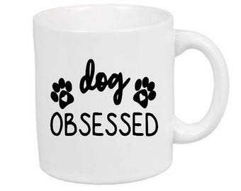 Dog Obsessed Dog Lover Paw Mug Coffee Cup Gift Home Decor Kitchen Bar Gift for Her Him Any Color Personalized Custom Jenuine Crafts
