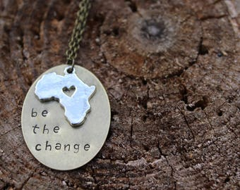 Hand Stamped BE THE CHANGE Necklace Africa, Missions, Fundraiser