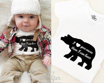 Baby Bear, Boy Bear Shirt, I Love You More Than I Can Bear, Little Bear, Little Cub, Mama Bear Baby Bear, Unbearably Cute Daddy's Adventurer