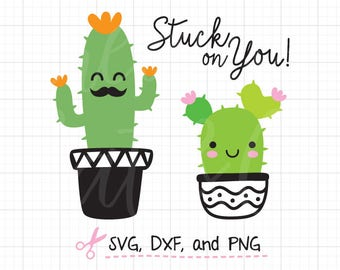 Cute Cactus SVG Succulent svg Files for Cricut or Silhouette Cacti Summer Plant Succulent Stuck on You SVG DXF Cut File Clipart