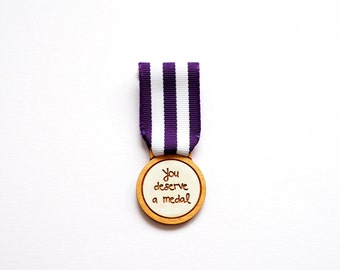 You Deserve A Medal, Handmade Brooch, Laser Cut Jewellery, Birch Wood and Ribbon, Made in Brighton, uk