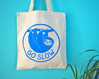 Sloth Tote Bag, Go Slow Tote, Cute Canvas Shopper, Bag For Life, hello DODO Screenprinted Tote Bag, Animal Tote, Go Slow Blue Shopping Bag