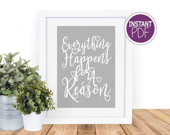 Everything happens for a reason paper cut template